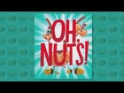 Oh, Nuts! by Tammi Sauer Book Trailer, illustrated by Dan Krall