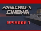 Minecraft Cinema!! (Minecraft Machinima)