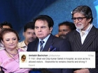 Dilip Kumar is stable and healthy tweeted Amitabh Bachchan