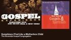 The Riverside Gospel Congregation - Sometimes I Feel Like a Motherless Child - Gospel