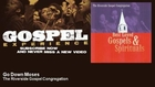 The Riverside Gospel Congregation - Go Down Moses - Gospel
