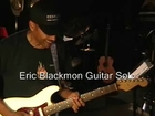 Eric Blackmon Strat  Guitar Solo Jammin'   With Chocolate Rain EEMusicLIVE